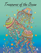 Be Happy Coloring Books Releases: Treasures of the Ocean
