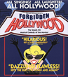 The Gracie Theatre Presents FORBIDDEN HOLLYWOOD, the Smash Musical Parody of the Movies