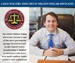 Lance N. Walters Joins Prestigious Multi-Million Dollar Advocates Forum®