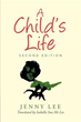 Author Jenny Lee releases 'A Child's Life'