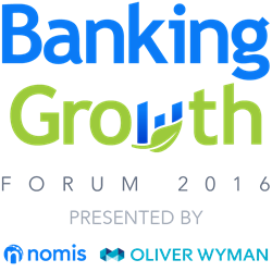 Nomis and Oliver Wyman present the Banking Growth Forum