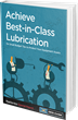 Des-Case's New Lubrication Budget Tips eBook Reveals the Steps to Establishing a Strong Lubrication Program
