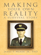 Veteran with Brain Injury Advocates Making Your Own Reality in New Book by James P. Meade