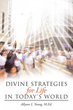 New Xulon Book Provides Divine Strategies That Connect Complex Life Issues With Fresh Perspectives From The Word Of God