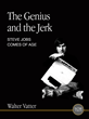 The Genius and the Jerk