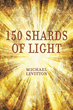 Author Michael Levitton's New Book '150 Shards of Light' Illuminates Bible Studies