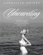 Gabrielle Kniery Releases 'UNRAVELING'