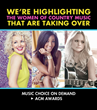 Music Choice To Feature Exclusive Content from The Academy of Country Music Awards® From March 21 Through April 10, 2016