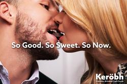 Keröbh™ - So Good. So Sweet. So Now.