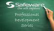 New Professional Development Series at Safeware Provides Continued Education and Training