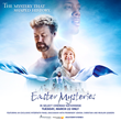 Learn About the Mystery That Shaped History This March with 'Easter Mysteries' in Select U.S. Cinemas