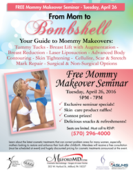 Free Mommy Makeover Seminar on 4/26/2016 hosted by MilfordMD Cosmetic Dermatology in Milford, PA.