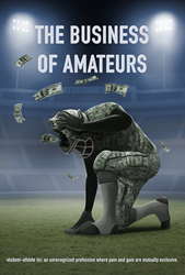 NCAA_the business of amateurs_National Collegiate Athletic Association_student athletes_tugg_Gravitas ventures