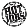 Top 25 Hot Jobs for Veterans TM