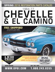 2016 Edition 1964-77 Chevelle, El Camino, Malibu Restoration Parts