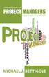 New book by Michael J. Bettigole helps project managers excel