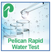 Pelican Water Systems Announces Rapid 12-Point Water Testing Kit