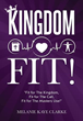 "New Xulon Book Tells Important Message: God Wants His Followers To Be Well, Healthy And Whole – ""FIT"" For The Masters Use"