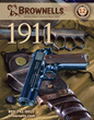 Brownells 1911 Catalog No. 12 Release & Wilson Combat Sweepstakes Headline 1911 Week