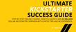 Introducing the Ultimate Kickstarter Success Guide – the Step-by-Step Course for Crowdfunding Success
