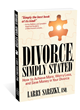 """Divorce, Simply Stated,"" Award-Winning Lawyer/Filmmaker's New Book, Provides Advice to Reduce Burdens of Divorce"