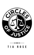 Author Tia Rose Invites Readers to Step Inside 'Circles of Justice'