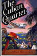 Minstrel's Alley Publishes Gordon Basichis' New Novel, The Cuban Quartet