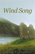 "George Proferes's new book ""Wind Song"" is an intriguing thriller that delves into the mayhem and enigma of greed and deceit."