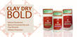 ClayDry BOLD Natural Deodorant