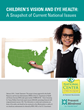 The National Center for Children's Vision and Eye Health at Prevent Blindness Issues New Report to Improve Children's Vision Health