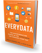 Bibliomotion Launches 'EVERYDATA' by John H. Johnson, PhD and Mike Gluck