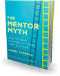 Bibliomotion Launches 'The Mentor Myth' by Debby Carreau