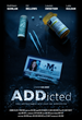 """ADDicted"", Indie on Adderall Abuse, Ready For Film Festival Run"