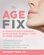 """In His New Book, """"The Age Fix,"""" Plastic Surgeon Reveals Sugar Is The Main Dietary Cause of Premature Aging"""