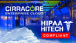 Cirracore Announces HIPAA / HITECH Compliance