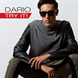 Dario's new single, Try It!