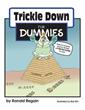 Ronald Regain Publishes 'Trickle Down for Dummies'