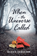 When the Universe Calls, Will You Answer?