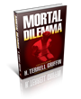 Oceanview Publishing Releases Mortal Dilemma by H. Terrell Griffin in Hardcover and Ebook