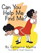 'Can You Help Me Find Me' Portrays Child's Self-Discovery