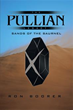 Ron Boorer Releases Third Book of 'The Pullian Legacy' Series