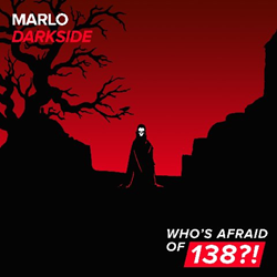 Out Now: MaRLo, 'Darkside' (Who's Afraid of 138?!)
