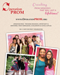 Operation PROM, Creating memories that will last a lifetime!