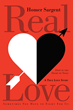 """Homer Sargent and Michael Oakley's new book """"Real Love: Deep in the Heart of Texas, A True Love Story"""" is a taboo story of two unlikely people who fight for their love."""