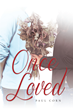 """Paul Corn's new book """"Once Loved"""" is a thrilling tale of love, obsession, and mystery."""