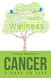"""Sonny Bennett's New Book """"Cancer: 3 Days to Live"""" is an Emotional, Philosophical, In-depth Work that Delves into the Meaning and Beauty of Life"""