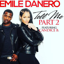 Emile Danero - Tell Me Part 2 ft Candice B