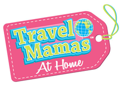 Travel Mamas At Home ~ A New Lifestyle Segment from a Trusted Travel Brand