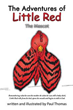 Paul Thomas Releases New Book 'The Adventures of Little Red'