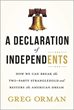 "Now Available for Pre-Sale, ""A Declaration of Independents"" by Greg Orman"